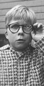"Ralphie from ""A Christmas Story""- ""You'll Shoot Your Eye Out!"""