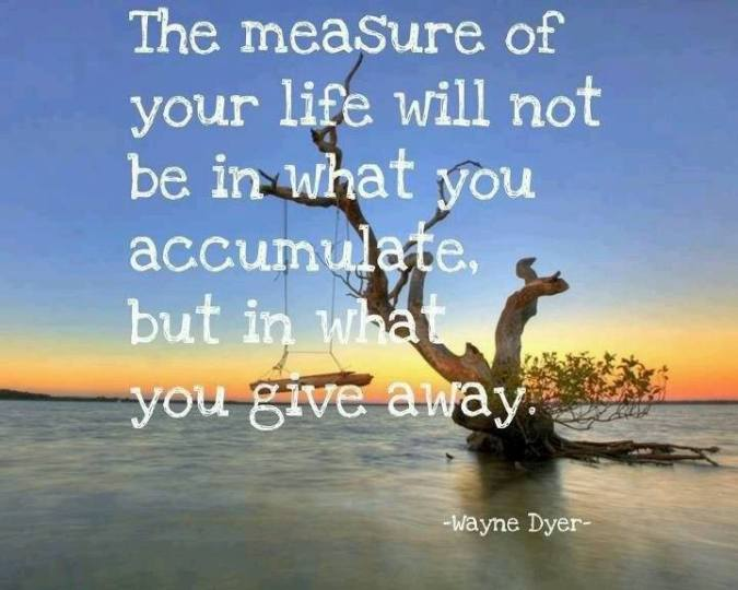 Quote- Giving- Wayne Dyer
