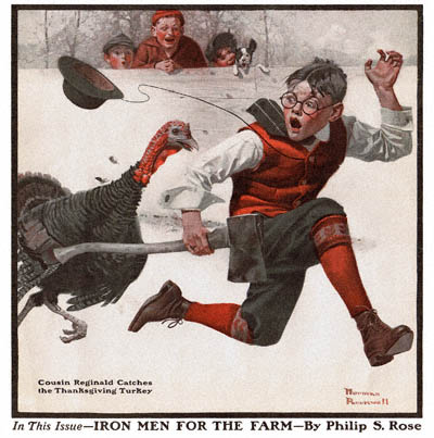 """Cousin Reginald Catches the Thanksgiving Turkey"" by Norman Rockwell. Cover of 'Country Gentleman' Magazine, 1917"